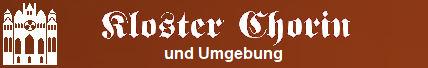 www.Kloster-Chorin.info:  Baudenkmal KLOSTER CHORIN,  Choriner Konzerte, Veranstaltungen 2014  sowie Umgebung Schorfheide-Chorin